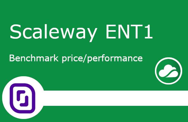 Scaleway ENT1 Benchmark