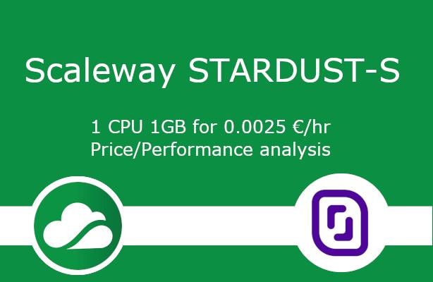 Scaleway Stardust Price/Performance benchmark